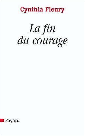 Téléchargez le livre :  La fin du courage