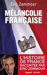 Télécharger le livre :  Mélancolie française