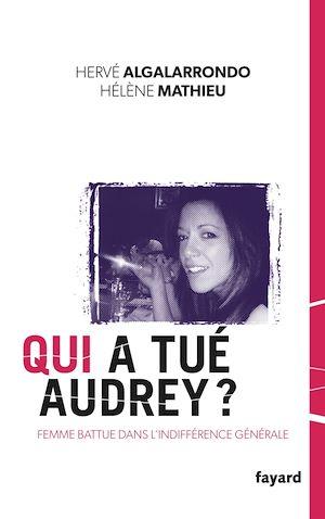 Téléchargez le livre :  Qui a tué Audrey ?