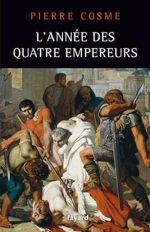 Téléchargez le livre :  L'Année des quatre empereurs