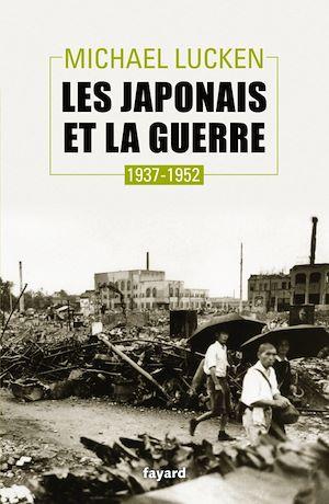 Téléchargez le livre :  Les Japonais et la guerre