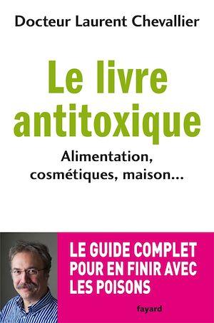 Téléchargez le livre :  Le livre anti toxique