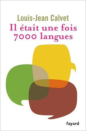 Téléchargez le livre :  Il était une fois 7000 langues