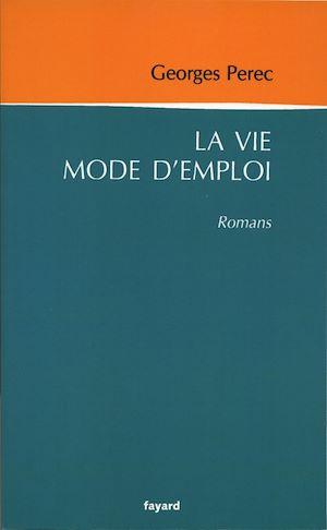 La vie mode d'emploi | Perec, Georges. Auteur