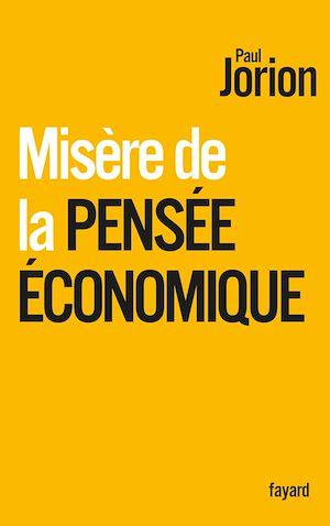 Téléchargez le livre :  Misère de la pensée économique