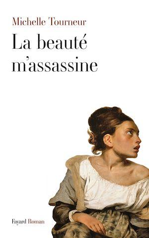 Téléchargez le livre :  La beauté m'assassine