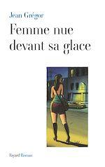 Télécharger le livre :  Femme nue devant sa glace