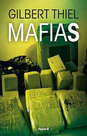 Téléchargez le livre :  Mafias