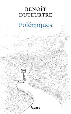 Téléchargez le livre :  Polémiques