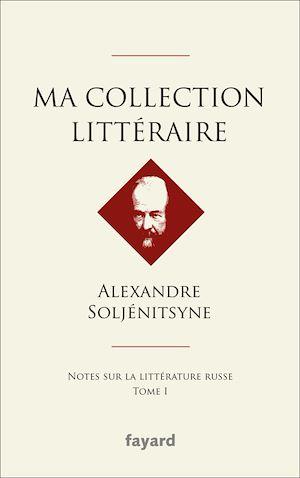 Téléchargez le livre :  Ma collection littéraire