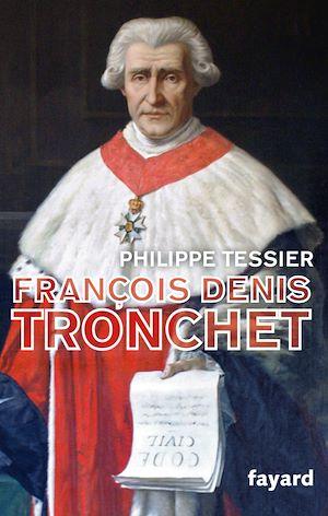Téléchargez le livre :  François-Denis Tronchet