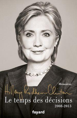 Téléchargez le livre :  Le temps des décisions - 2008-2013
