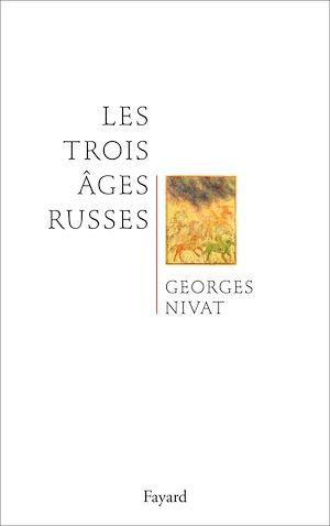 Téléchargez le livre :  Les trois âges russes
