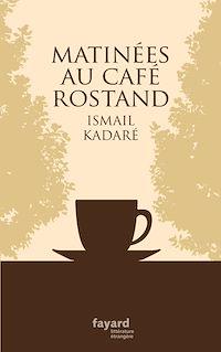 Téléchargez le livre numérique:  Matinées au Café Rostand