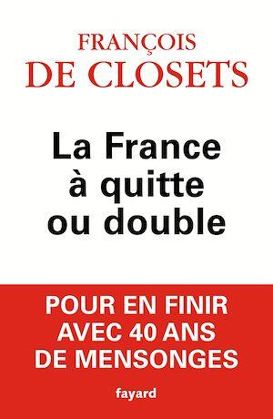 Téléchargez le livre :  La France à quitte ou double