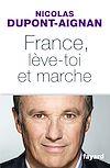 Téléchargez le livre numérique:  France, lève-toi et marche