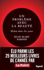 Télécharger le livre :  Un problème avec la beauté, Delon dans les yeux