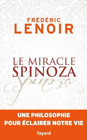 Téléchargez le livre :  Le miracle Spinoza