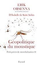 Télécharger cet ebook : Géopolitique du moustique
