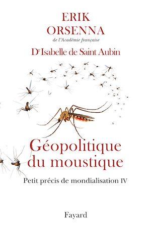 Téléchargez le livre :  Géopolitique du moustique
