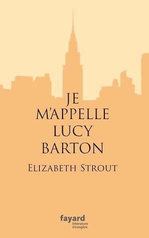 Téléchargez le livre :  Je m'appelle Lucy Barton