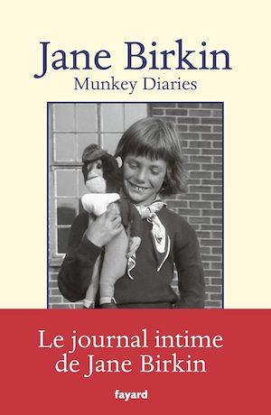 Munkey Diaries (1957-1982) | Birkin, Jane. Auteur
