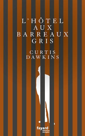 Téléchargez le livre :  L'Hôtel aux barreaux gris