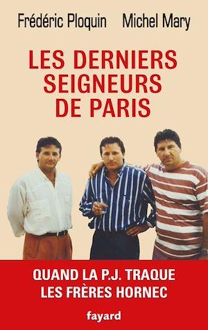 Téléchargez le livre :  Les derniers seigneurs de Paris
