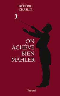 Télécharger le livre : On achève bien Mahler
