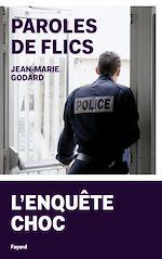 Télécharger le livre :  Paroles de flics