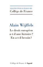 Télécharger le livre :  Le droit européen a-t-il une histoire ?