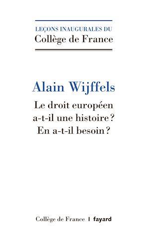 Téléchargez le livre :  Le droit européen a-t-il une histoire ?