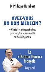 Télécharger le livre :  Avez-vous un bon médecin ?