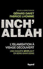 Télécharger le livre :  Inch'allah : l'islamisation à visage découvert