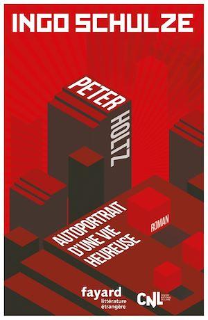 Téléchargez le livre :  Peter Holtz - Autoportrait d'une vie heureuse