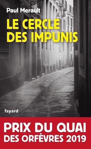 Le Cercle des impunis | Merault, Paul. Auteur