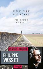 Télécharger le livre :  Une vie en l'air