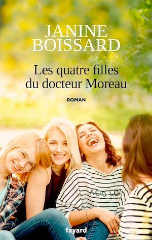 Les quatre filles du Docteur Moreau | Boissard, Janine. Auteur