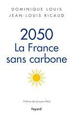 Télécharger le livre :  2050, la France sans carbone