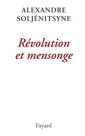 Téléchargez le livre :  Révolution et mensonge