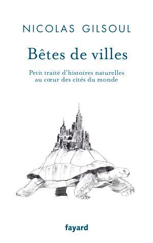 Téléchargez le livre :  Bêtes de villes