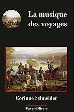 Télécharger le livre :  La musique des voyages