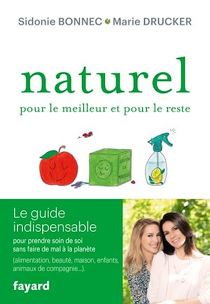 Téléchargez le livre :  Naturel pour le meilleur et pour le reste