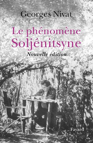 Téléchargez le livre :  Le Phénomène Soljénitsyne - Nouvelle édition