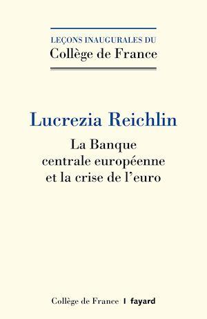 Téléchargez le livre :  La Banque centrale européenne et la crise de l'euro