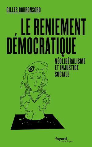 Téléchargez le livre :  Le reniement démocratique