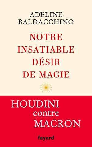 Téléchargez le livre :  Notre insatiable désir de magie