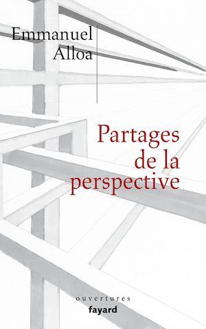 Téléchargez le livre :  Partages de la perspective