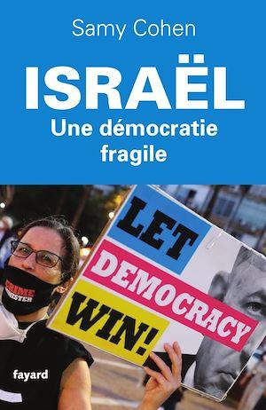 Téléchargez le livre :  Israël, une démocratie fragile