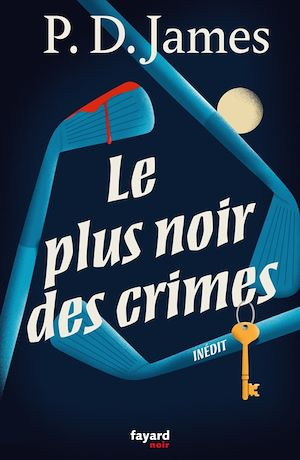 Le plus noir des crimes | James, Phyllis Dorothy. Auteur